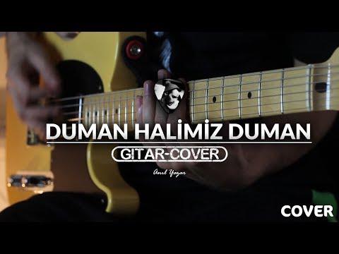 Duman - Halimiz Duman (Gitar Cover)