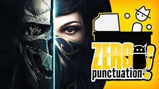 Dishonored 2 (Zero Punctuation)