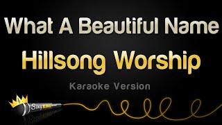Hillsong Worship - Wнat A Beautiful Name (Karaoke Version)