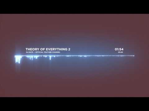 dj-Nate - Theory of Everything 2 | OFFICIAL