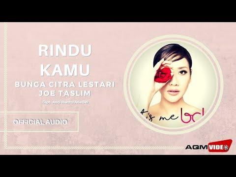 Bunga Citra Lestari Feat Joe Taslim - Rindu Kamu | Official Audio