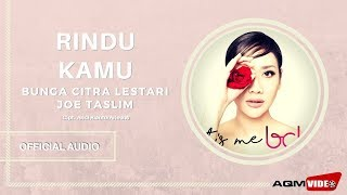 Bunga Citra Lestari feat Joe Taslim - Rindu Kamu | Official Audio