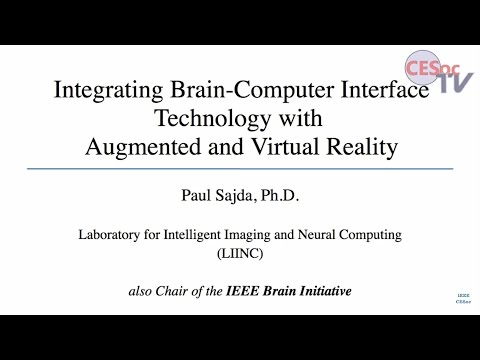 Integrating Brain-Computer Interface Technology With Augmented and Virtual Reality. Paul Sajda
