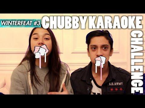 CHUBBY KARAOKE CHALLENGE! w/ JusteJo !