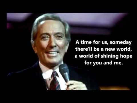 A Time For Us  ANDY WILLIAMS with lyrics