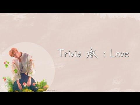 【韓繁中字】BTS (방탄소년단/防彈少年團) _ Trivia 承 : Love