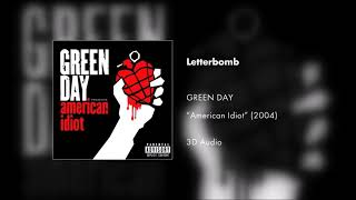 Green Day - Letterbomb (3D AUDIO)