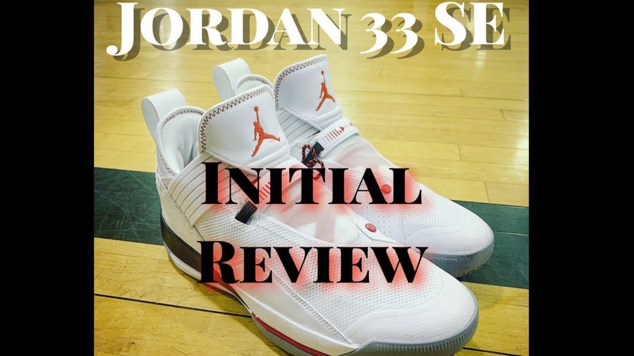 0157ec31ac3 Jordan 33 SE Low Initial Review