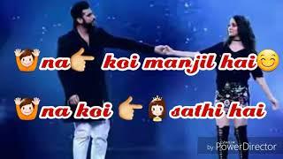 Dosto na koi manjil hai na koi sathi hai fir bhi nikal pada hu ghar se l whatsapp status