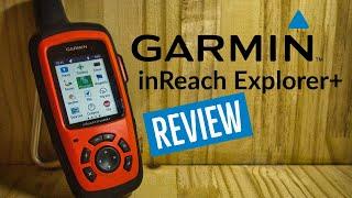 Garmin inReach Explorer+ Review