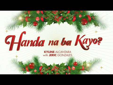 Handa Na Ba Kayo | Kyline Alcantara with Jeric Gonzales (Official Audio)