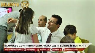 İMAMOĞLU ZEYTİNBURNUNDA VATANDAŞIN EVİNDE İFTAR YAPTI