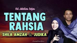Judika & Shila Amzah - Tentang Rahsia (Ost Adellea Sofea) mp3