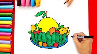 Vẽ mâm ngũ quả ngày Tết - Cách vẽ mâm ngũ quả ngày Tết đơn giản nhất