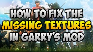 Garry's Mod - How To Get The CSS textures For FREE on Mac(How To Fix ALL Missing Textures Errors caused by not having downloaded Counter Strike Source in Garry's Mod - To Stay Up To Date With My Latest Videos, ..., 2014-12-25T00:16:37.000Z)