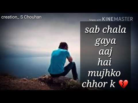 Sab Chala Gaya Aaj Mujhko chord ke (Jeena issi ka naam Hai ) Whatsapp status ❤️
