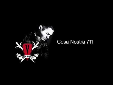 191104 - David Vendetta - Cosa Nostra Podcast 711
