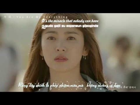 [Vietsub+Eng+ Kara] You Are My Everything -GUMMY (OST Descendants of The Sun)