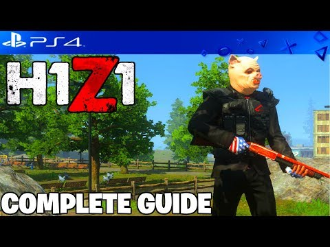 H1Z1 PLAYSTATION 4 ULTIMATE GUIDE - TIPS AND TRICKS BEGINNER AND PRO