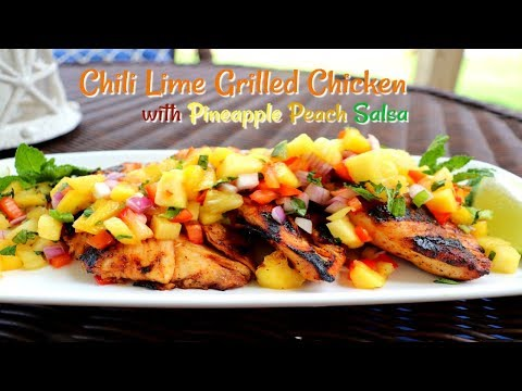 Chili Lime Grilled Chicken Breast with Pineapple Peach Salsa | Delightful & Delicious