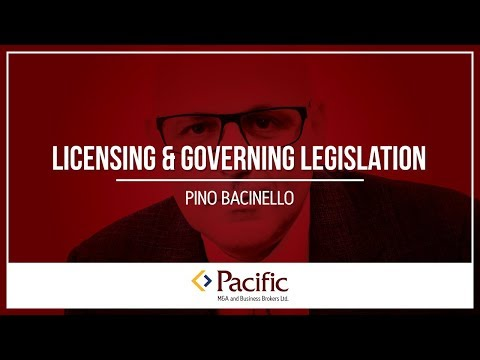 Licensing & Governing Legislation in the Purchase and Sale of a Non-Public Company or Business