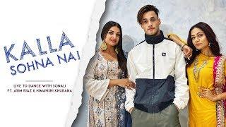 KALLA SOHNA NAI | Asim Riaz & Himanshi Khurana X LiveToDance with Sonali | Neha Kakkar