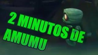 League of Legends - 2 Minutos de Amumu