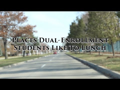 Places Dual-Enrollment Students Like To Lunch