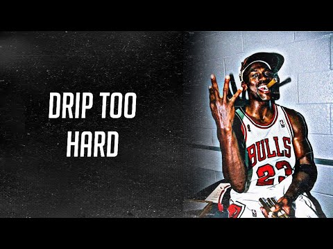 "Michael Jordan - ""GOAT"" Mix Ft. Drip Too Hard"