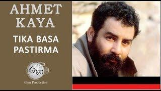 Tıka Basa Pastırma (Ahmet Kaya)