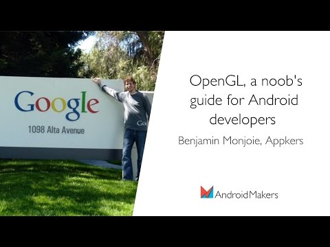 OpenGL, A Noob's Guide For Android Developers