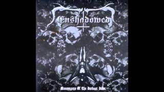 ENSHADOWED (Grc) - Messengers of the Darkest Dawn (2002)
