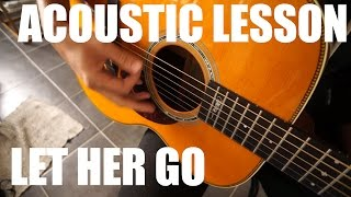 How to play Let her go by Mac Demarco acoustic (tutorial+annotations)