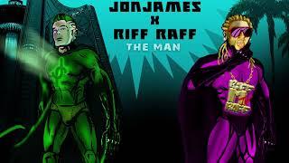 Jon James - The Man Ft. Riff Raff (Official Audio)