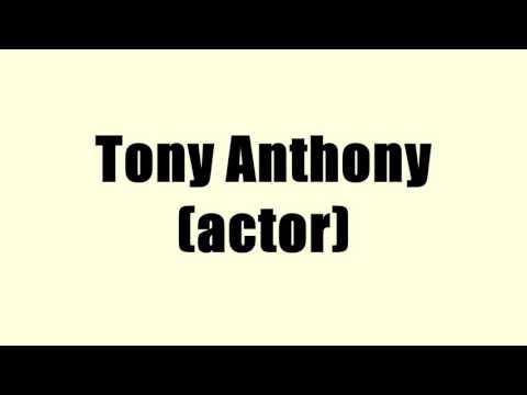 Tony Anthony (actor)