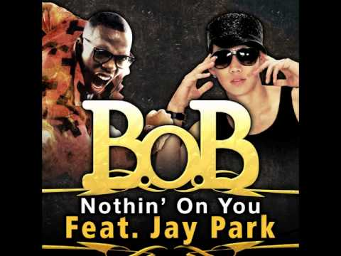 BoB  Nothin` On You Feat Jay Park