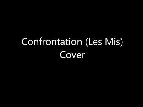 Confrontation (Les Mis) cover