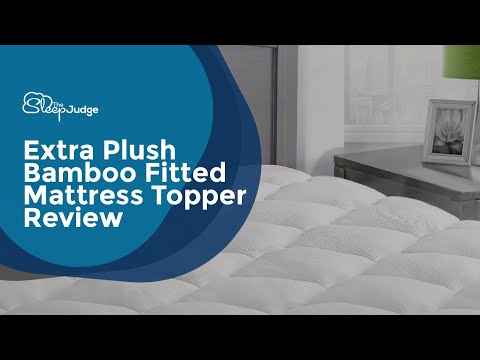Extra Plush Bamboo Fitted Mattress Topper Review