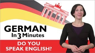 Learn German - German in Three Minutes - Do You Speak English?(Click here to get our FREE App & More Free Lessons at GermanPod101: https://goo.gl/W9PpuI Learn useful German phrases with our German in Three Minutes ..., 2012-09-14T00:30:59.000Z)