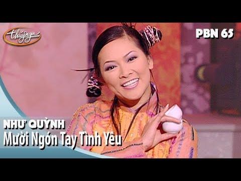 PBN 65 | Như Quỳnh – Mười Ngón Tay Tình Yêu