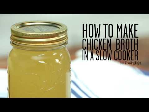 How To Make Chicken Broth In A Slow Cooker | Cooking Light