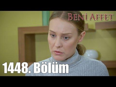 Beni Affet 1448. Bölüm