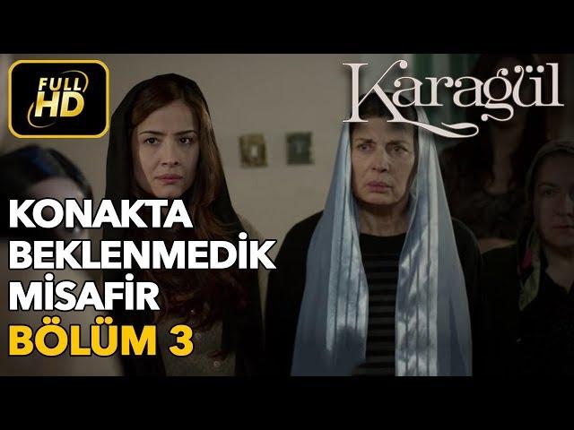 Karagül > Episode 3
