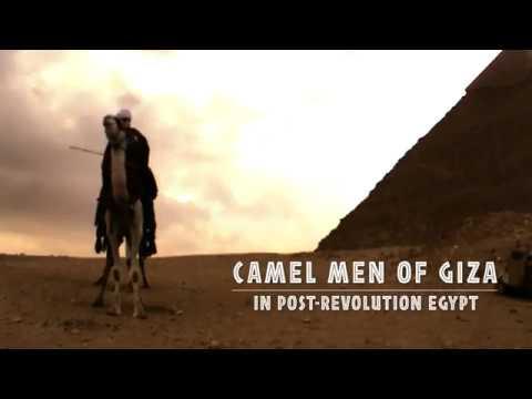 Camel Men of Giza in Post Revolution Egypt
