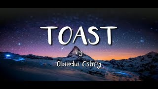 Claudia Oshry - Toast (Lyrics)