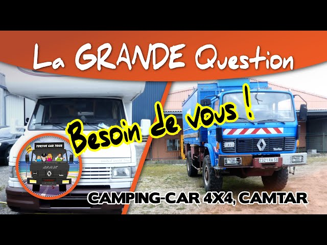 #82 - LA GRANDE QUESTION 😱 Besoin de vous ! / Camping-car - 4x4