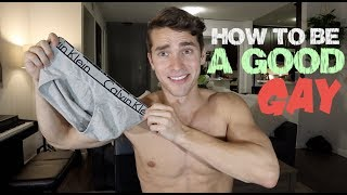 HOW TO BE A GOOD GAY GUY