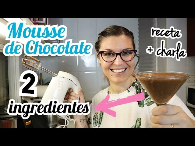 MOUSSE DE CHOCOLATE 2 Ingredientes *POSTRES EN VASITOS*