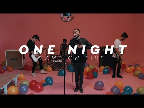 Fame On Fire - One Night