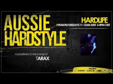 Week #47 - Tarax on Fear.FM - Aussie Hardstyle Radio